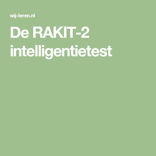 De RAKIT-2 intelligentietest