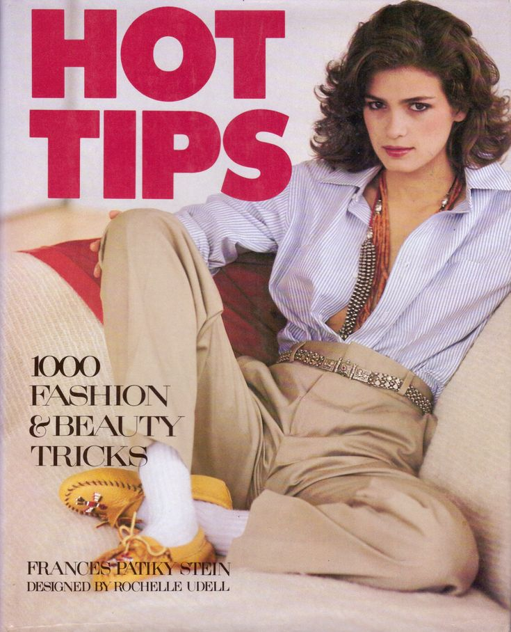 1981 Hot Tips 1000 Fashion & Beauty Tricks Book By Frances