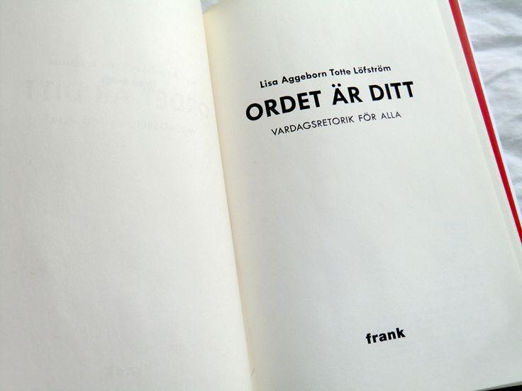 "Inlaga ""Ordet är ditt"" © Lisa Aggeborn, Totte Löfström, Frank publishing 2012. Typesetting and Page Layout: Sebastian Leon Hermfelt."
