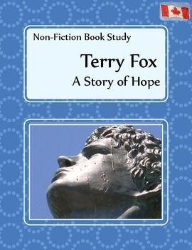 Non-fiction Book Study - Terry Fox, A Story of Hope.  A perfect nonfiction read for September.