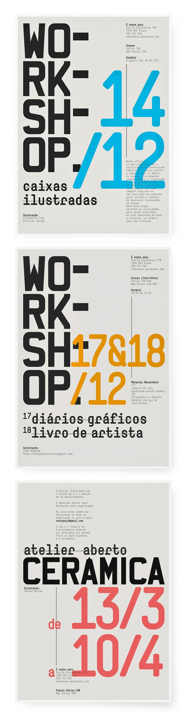 workshops é neste país.