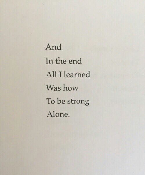 How to be strong alone