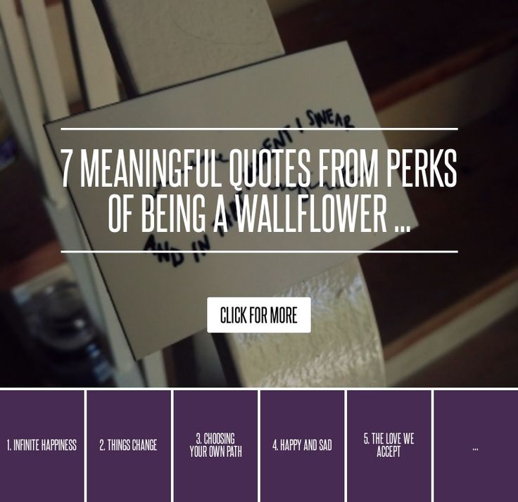 Sad Meaningful Quotes: 7 Meaningful Quotes From Perks Of