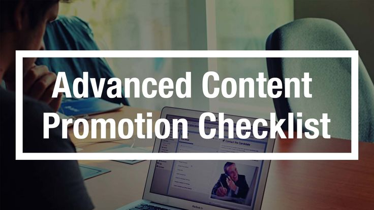 How To: The Ultimate Content Promotion Checklist