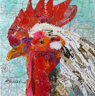 Nancy Standlee collage: Roosters Art, Torn Paper, Folk Art, Art Blog, Nancy Standl, Fine Art, Collage Paintings, Paper Collage, Mixed Media Collage