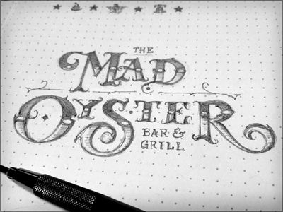 Oysters get mad too.: Oysters, Hand Drawn Type, Toodles 30, Branding, Mad Oyster, Handmade Typography, Hand Lettering