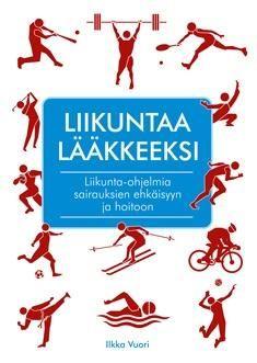 Liikuntaa lääkkeeksi / Ilkka Vuori. Kirjassa käsitellään yleisimmät terveysaiheet, joissa liikunnan on osoitettu olevan vaikuttavaa. Tutkimusnäytön perusteella otetaan kantaa, millä perusteilla liikunnan käyttö on asianmukaista ja millaisia ja minkä asteisia vaikutuksia liikunnalla on odotettavissa