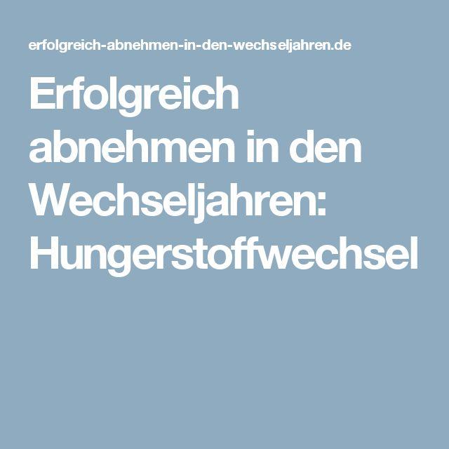 Erfolgreich abnehmen in den Wechseljahren: Hungerstoffwechsel