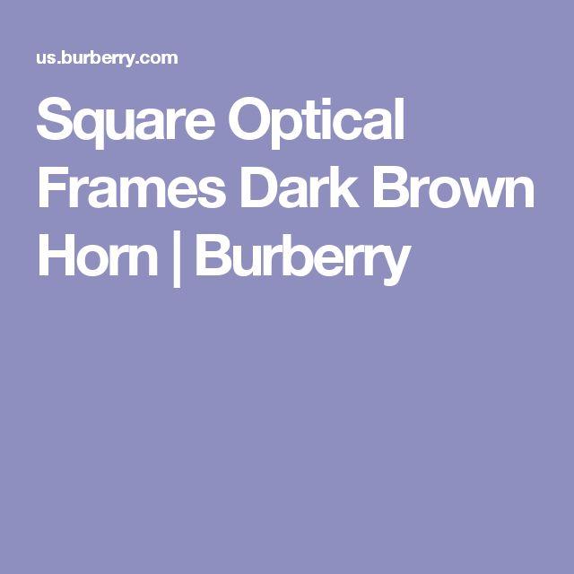 Square Optical Frames Dark Brown Horn | Burberry