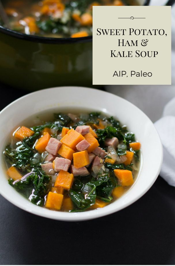Sweet Potato, Ham and Kale Soup with Rosemary | Paleo, AIP, Gluten-Free (omit black pepper for aip)