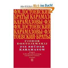 Die Brüder Karamasow: Roman,  Fjodor M. Dostojewskij