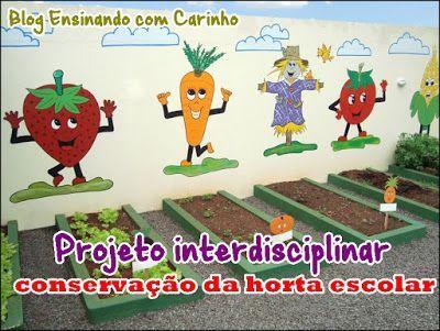 Ensinando com Carinho: Projeto de conservação da horta escolar                                                                                                                                                                                 Mais
