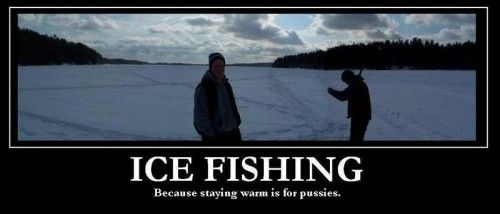 9 best images about Ice Fishing The HardWay on Pinterest ... Funny Ice Fishing Jokes