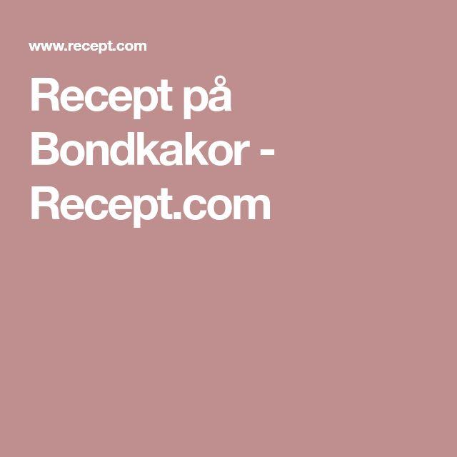Recept på Bondkakor - Recept.com