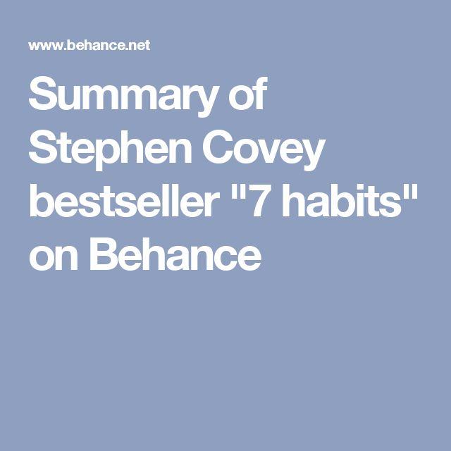 "Summary of Stephen Covey bestseller ""7 habits"" on Behance"