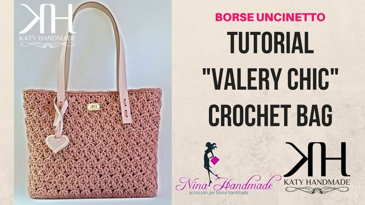 "TUTORIAL BORSA ""Valery Chic"" UNCINETTO - PUNTO CROCE STELLA CROCHET ● Ka..."