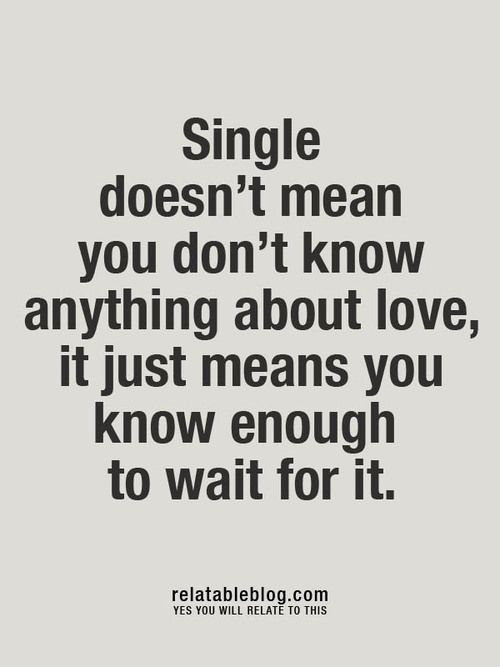 being single.