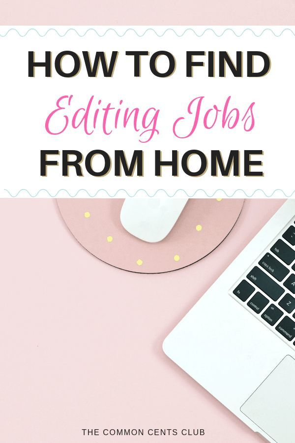 How To Find Freelance Editing Jobs Online For Beginners The Common Cents Club Editing Jobs Freelance Editing Jobs Freelance Editing