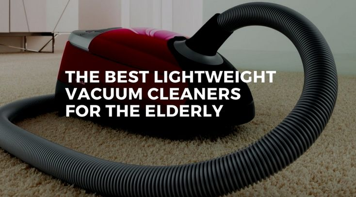 If you're looking for the best lightweight vacuum cleaners for the elderly or you would rather use a machine that doesn't weigh you down you are not alone. My mum is now officially a pensioner and she has