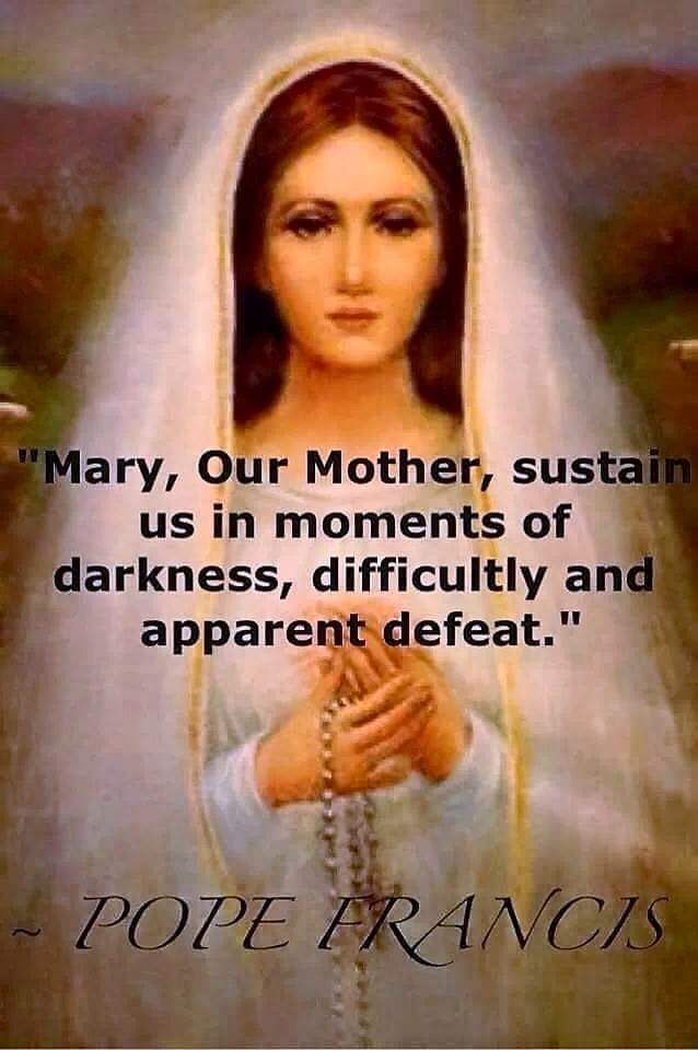 Catholic Quotes by Saints and Pope Francis. This one if about our mother Mary on difficulties and defeat