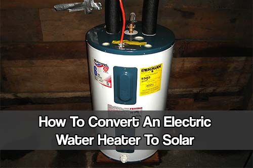 How To Convert An Electric Water Heater To Solar. A water heater can consume a lot of electricity and costs a small fortune to run. See how to reduce it