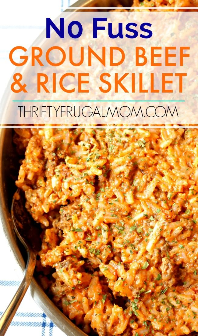 Super Easy Ground Beef And Rice Skillet Thrifty Frugal Mom Recipe Ground Beef Recipes Easy Ground Beef Dishes Beef Recipes Easy