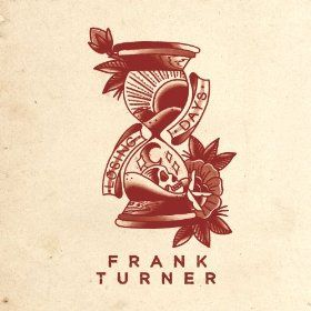 FRANK TURNER losing days