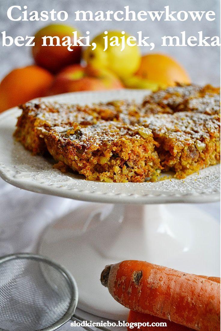 Słodkie niebo: Ciasto marchewkowe bez cukru, jajek, mąki, mleka, wegańskie i bezglutenowe