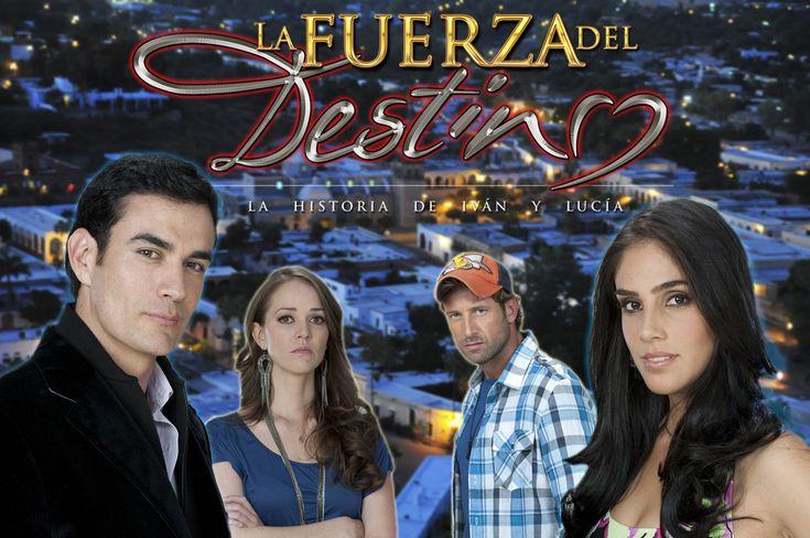 La fuerza del destino (2011) http://en.wikipedia.org/wiki/La_fuerza_del_destino_(telenovela)