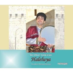 "Azerbaijani Christian Worship CD - Halleluyah by ""Dan Ulduzu"" Christian Group, 2011 / Azeri English bilingual Lyrics included   $9.99"