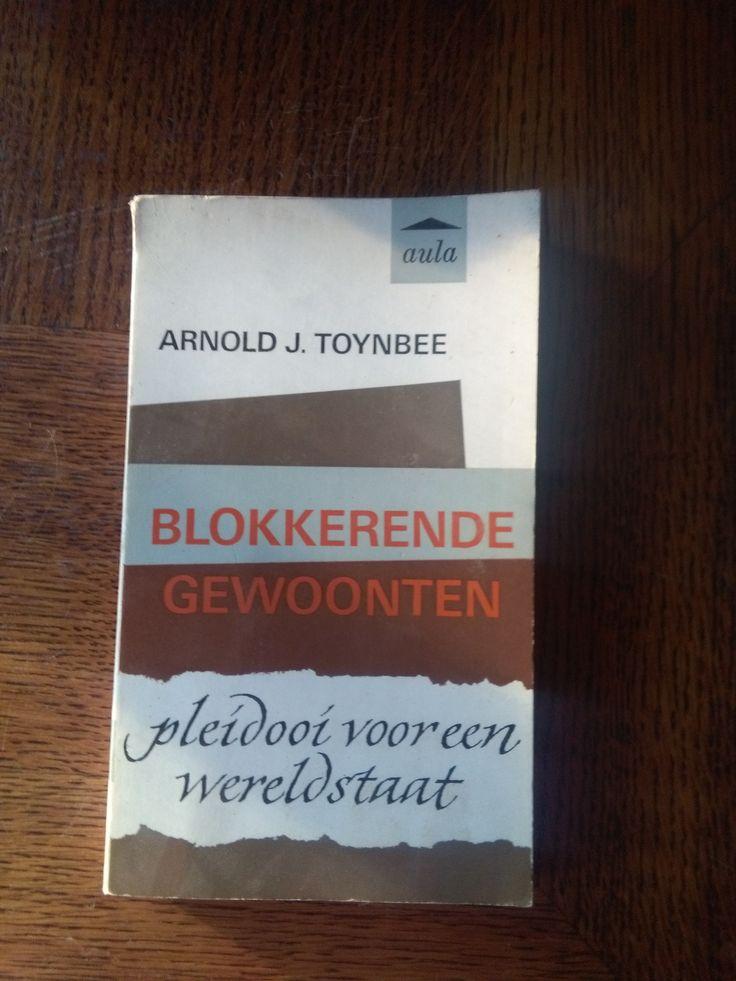 Blokkerende gewoonten - Arnold J. Toynbee