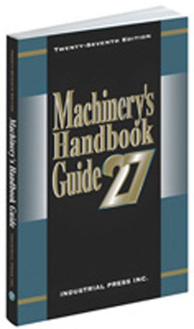 Precision Series Guide to the Use of Tables and Formulas in Machinery's Handbook