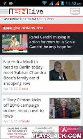 IBNLive For Android  Android App - playslack.com ,  Get the latest headlines and complete news reports from India on your Android. Now in two languages: English and Hindi. With a brand new interface.TV & Multimedia- Watch live TV on three channels: CNN-IBN (English) IBN7 (Hindi), IBN Lokmat (Marathi)- View the latest news clips on video- View photogalleriesAlerts- Get breaking news alerts- Get live cricket scoresNews- Read the latest news- Save news stories to read at your convenience…