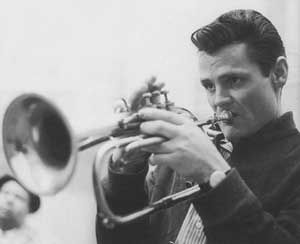 Chet Baker - incredible trumpet player - also had beautiful voice.  Sad life that could have been so much more than it was.
