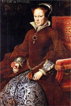 """Queen Mary I, daughter of King Henry VIII and Catherine of Aragon. A devout Catholic, Mary had over 280 Protestants burned at the stake for heresy...earning her the name """"Bloody Mary."""""""