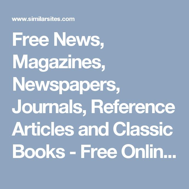 Free News, Magazines, Newspapers, Journals, Reference Articles and Classic Books - Free Online Library