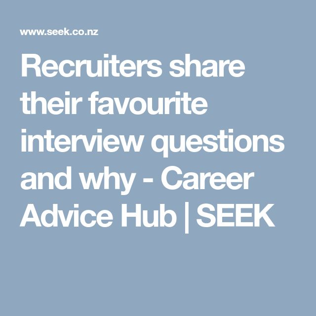 Recruiters share their favourite interview questions and why - Career Advice Hub | SEEK