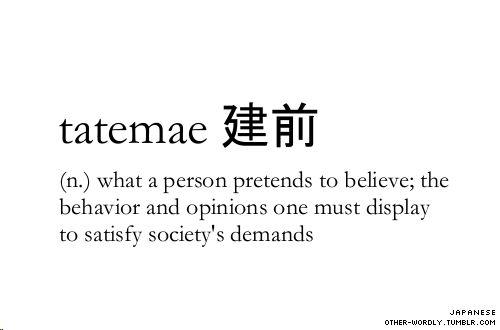 pronunciation | ta-tA-ma-A Japanese script | 建前