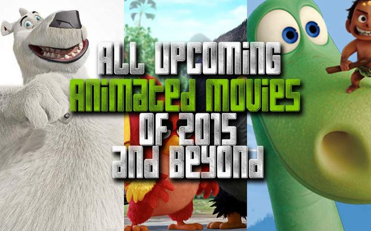 All Upcoming Animated Movies Calendar
