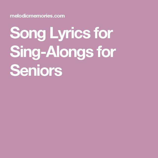 Song Lyrics for Sing-Alongs for Seniors