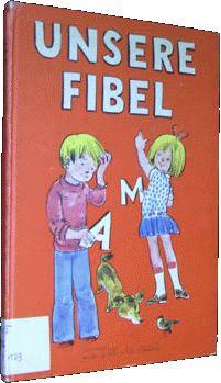 Unser Lesebuch in der 1. Klasse  In der 1. Klasse wurde gleich richtig losgelegt, man lernte die Buchstaben und mit denen auch gleich das Lesen.