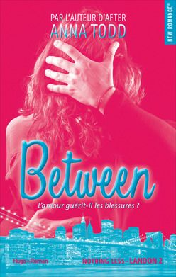 Landon, tome 2 : Between - Anna Todd