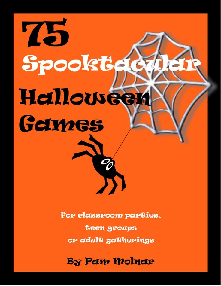 75 spooktacular halloween games ideas for classroom parties teen party youth groups girls night out or couple parties - Halloween Games For Groups