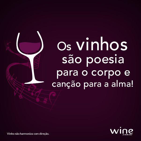 Vinho é tudo de bom! =) #wine #vinho #frases  - Adorei !!!
