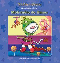 Dominique et Compagnie | Méli-mélo de Binou
