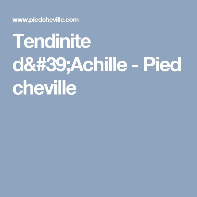 Tendinite d'Achille - Pied cheville
