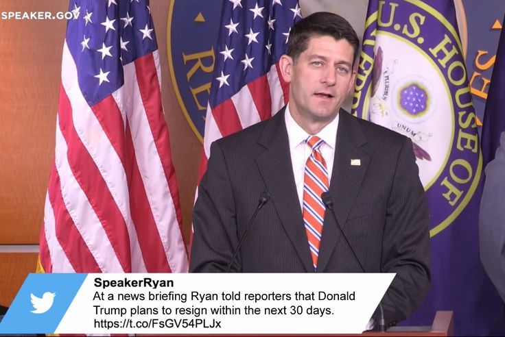 """Paul Ryan: """"Donald Trump Plans To Resign From Office Within The Next 30 Days"""""""