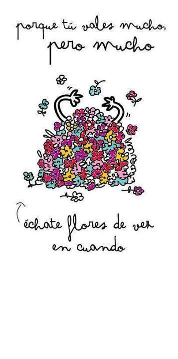 Una dosis de auto estima es bueno :) #inspiracion #frases #flores