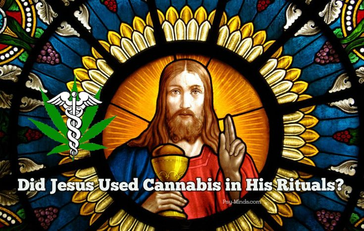 Academics and theologists have debated evidence that suggests that Jesus Christ may have used cannabis in his rituals. Was Jesus a stoner?