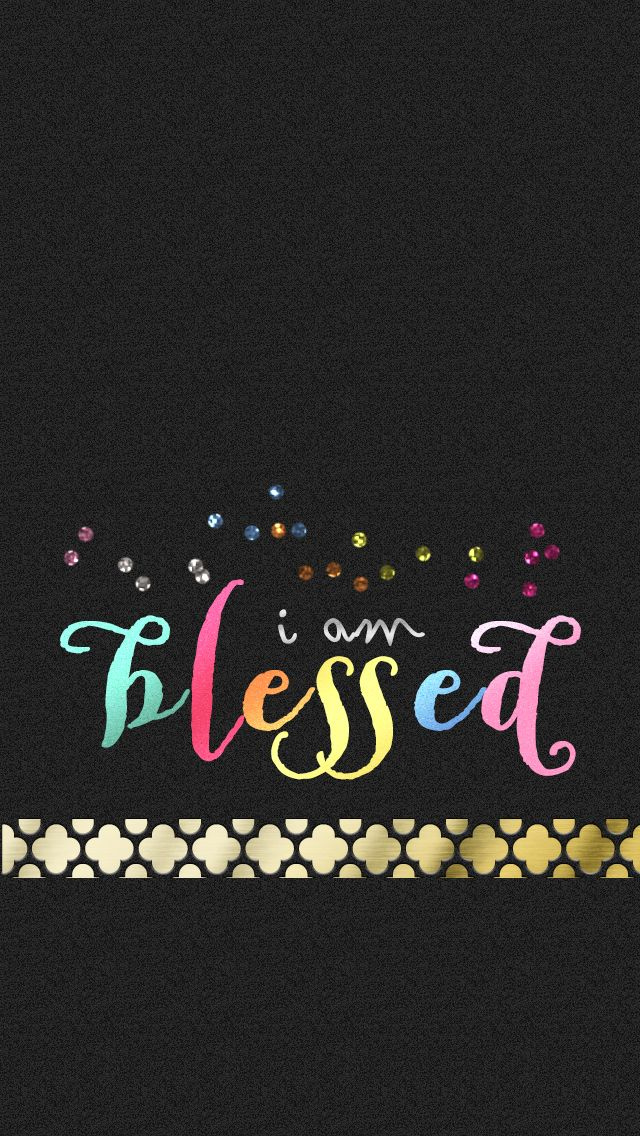 I Am Blessed Wallpaper Good ol' items: Creme ...